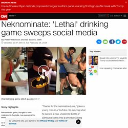 'Lethal' drinking game Neknominate sweeps social media