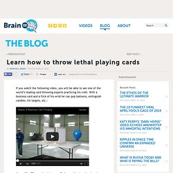 Learn how to throw lethal playing cards - The Blogs at HowStuffWorks - StumbleUpon