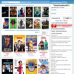 Watch Movies Online for Free on LetMeWatchThis - Page 7