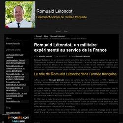 Romuald Létondot, un militaire expérimenté au service de la France
