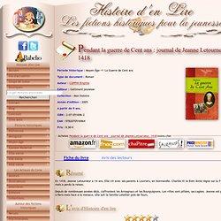 Pendant la guerre de Cent ans : journal de Jeanne Letourneur, 1418 - Brigitte COPPIN - Histoire d'en Lire