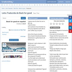 Letra Traducida de Back for good - Take That