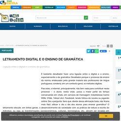 Letramento Digital e o Ensino de Gramática - Brasil Escola