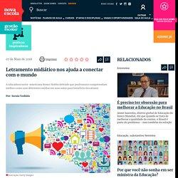 Letramento midiático nos ajuda a conectar com o mundo