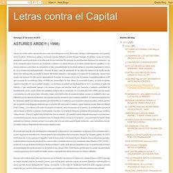 Letras contra el Capital: ASTURIES ARDE!!! ( 1998)