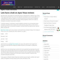 Lets have a look on Apex Visas reviews