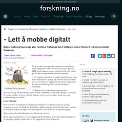 - Lett å mobbe digitalt