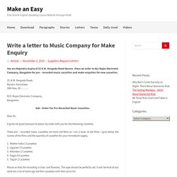 Write a letter to Music Company for Make Enquiry - Sample and Format