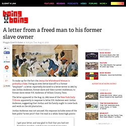 A letter from a freed man to his former slave owner