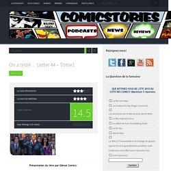 On a testé... Letter 44 - Tome1 chez Glénat Comics
