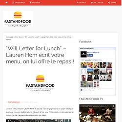 """""""Will Letter for Lunch"""" – Lauren Hom écrit votre menu, on lui offre le repas !"""