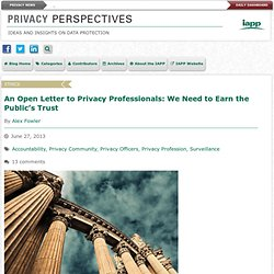 An Open Letter to Privacy Professionals: We Need to Earn the Public's Trust