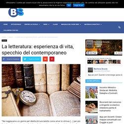 La letteratura: esperienza di vita, specchio del contemporaneo - Bacheca Scuola