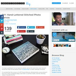 DIY: Hand-Lettered Stitched Photo Canvas