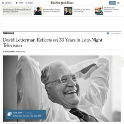 David Letterman Reflects on 33 Years in Late-Night Television