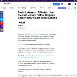 David Letterman Tributes: Jon Stewart, Jimmy Fallon, Stephen Colbert Salute Late-Night Legend