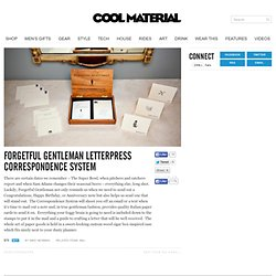 Forgetful Gentleman Letterpress Correspondence System