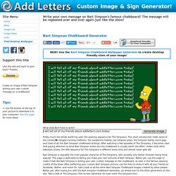 Add Letters » Bart Simpson Chalkboard Generator