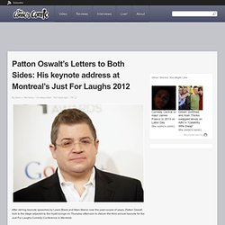 Patton Oswalt's Letters to Both Sides: His keynote address at Montreal's Just For Laughs 2012 | The Comic's Comic