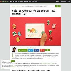 Smart Letters : le jeu de lettres en bois augmentées