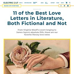 11 of the Best Love Letters in Literature, Both Fictional and Not