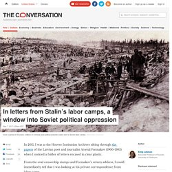 Gulag Letters: Translated Text Reveals Life Inside Stalin's Labor Camps