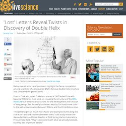 'Lost' Letters Reveal Twists in Discovery of Double Helix