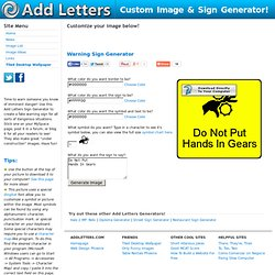 Add Letters » Warning Sign Generator