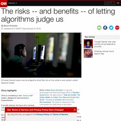 The risks of letting algorithms judge us (Opinion)