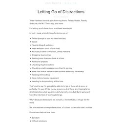 Letting Go of Distractions : zen habits