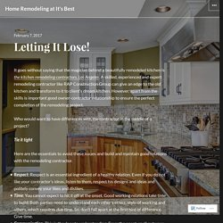 Letting It Lose! – Home Remodeling at It's Best