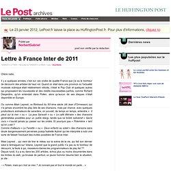 Lettre à France Inter de 2011 - F F I Fans de France Inter sur LePost.fr (17:01)