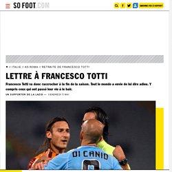 Lettre à Francesco Totti - Italie