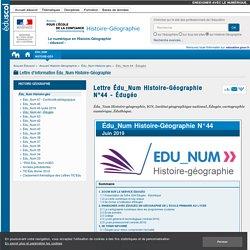 Lettre Édu_Num Histoire-Géographie N°44 - Édugéo — Histoire-Géographie