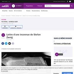 Lettre d'une inconnue de Stefan Zweig
