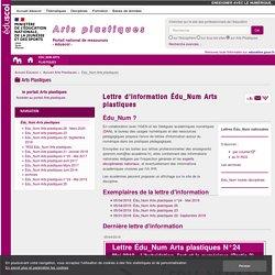 Lettre d'information Édu_Num Arts plastiques — Arts Plastiques