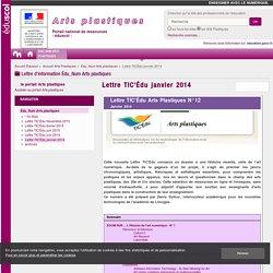 Lettre TIC'Édu janvier 2014 — Arts Plastiques