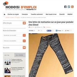 Une lettre de motivation sur un jean pour postuler chez Diesel