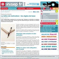 Onisep: La lettre de motivation : les règles de base