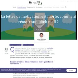 La lettre de motivation est morte, comment réussir son pitch mail ?