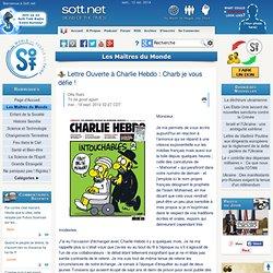 Lettre Ouverte à Charlie Hebdo: Charb je vous défie!