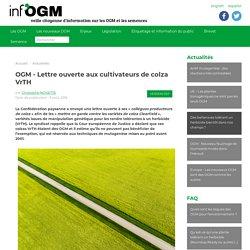 INFOGM 09/08/18 OGM - Lettre ouverte aux cultivateurs de colza VrTH