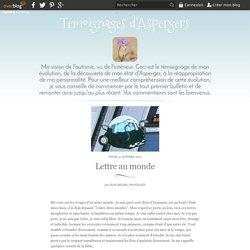 Lettre au monde - Témoignages d'Aspergers