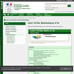 Lettre TIC'Édu Mathématiques N°24 — Maths