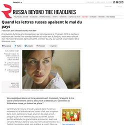 Quand les lettres russes apaisent le mal du pays