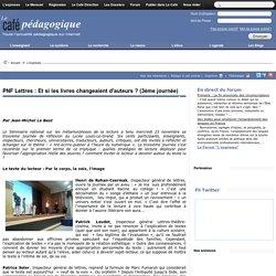 PNF Lettres 2011 J3 : Et si les livres changeaient d'auteurs ? (3ème journée)