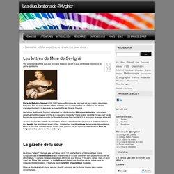 Les lettres de Mme de Sévigné - Blog de français de M. Vighier
