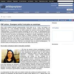 PNF Lettres : Enseigner (enfin) l'oral grâce au numérique