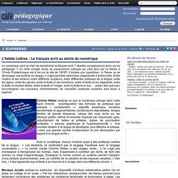 L'hebdo Lettres : Le français écrit au siècle du numérique