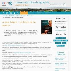 A voix haute - La force de la parole - Lettres-Histoire-Géographie